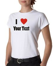 Womens Juniors I Love Heart Your Text Custom Personalized T-Shirt Tee