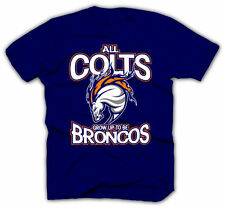 Denver Broncos Shirt - Peyton Manning Jersey - All Colts Grow Up Broncos