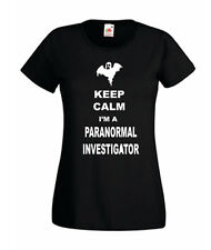 LADIES T SHIRT KEEP CALM I'M A PARANORMAL INVESTIGATOR GHOST HUNTER