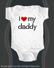 i love my daddy - printed on Infant Baby One piece, Toddler, Youth Shirts