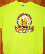 OFFICIAL MEMBER BEER DRINKERS HALL OF FAME T Shirt Safety Green Sz Sm - 5XL