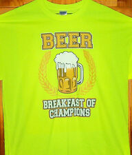 BEER.... BREAKFAST OF CHAMPIONS T Shirt Safety Green Sz SM - 6XL Party Time Tees