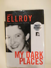 JAMES ELLROY MY DARK PLACES SIGNED FIRST EDITION. AUTHOR OF AMERICAN TABLOID