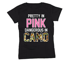 Pretty in Pink Dangerous in Camo Funny Hunting Country Fashion Womens T-Shirt