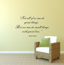 Not All Of Us Can Do Great Things, Mother Teresa Quote Wall Sticker Decal Homely