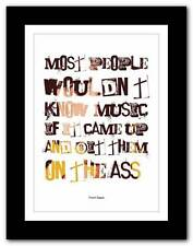 ❤ FRANK ZAPPA ❤ song lyrics/quote typography poster art print - A1 A2 A3 A4 #12