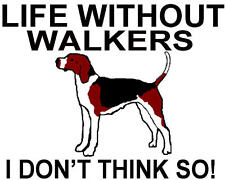 T-shirt Treeing Walker Shirt Coon Hound Coonhound Dog Hunter Hunting Without