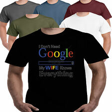 Google My Wife Knows Everything Funny Slogan Humour Offensive Rude Joke T shirt