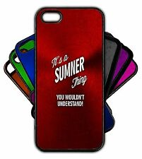 It's a SUMNER Thing You Wouldn't Understand! Phone Tablet Case Apple Samsung
