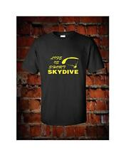 Life is short Skydive quality cotton t shirt skydiving parachutes