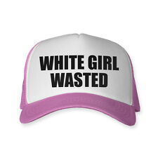 White Girl Wasted Hat Funny Trucker Cap Party Drinking Drunk baseball costume