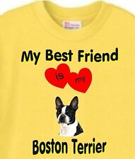 My Best Friend is my Boston Terrier Dog T-Shirt Yellow - 5 Colors Available