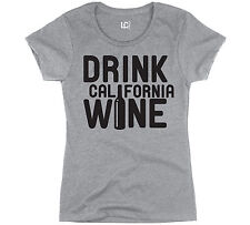 Drink California Wine Bottle Winery Cali Napa Valley Red Wine Womens T-Shirt