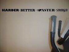 Harder Better Faster Stronger Gym Workout Quote Saying decal vinyl  wall sticker