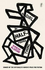 NEW A Girl is a Half-formed Thing by Eimear McBride Paperback Book Free Shipping