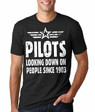 Gift For Pilot T-shirt Pilots Looking Down On People Since 1903 Funny T-shirt