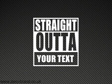"""STRAIGHT OUTTA (YOUR TEXT)"" Car, Laptop Sticker Decal Straight Outta Compton"