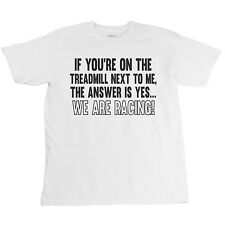If Youre On the Treadmill We Are Racing Funny Mens T-Shirt Running