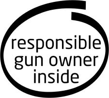 Responsible Gun Owner Inside - Vinyl Car Window and Laptop Decal Sticker