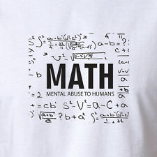 Funny Math T-shirt Mental Abuse To Humans nerd geek science clothing big bang