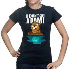Beavers Don't Give a Dam Damn Funny Gift Ladies T shirt Tee Top T-shirt