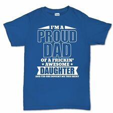 Proud Father T shirt - Funny Fathers Day Gift Present for Dad