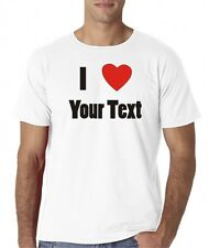 Mens I Love Heart Your Text Custom Personalized T-Shirt Tee