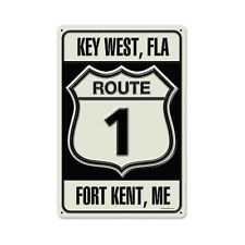 Key West Florida FLA Route 1 Fort Kent Maine Highway Street Tin Metal Sign 12x18