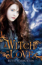 A Witch in Love (The Winter Trilogy) By Ruth Warburton