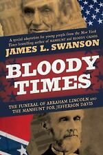 BLOODY TIMES - JAMES L. SWANSON NEW
