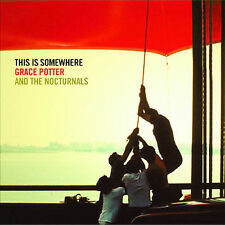 This Is Somewhere by Grace Potter & the Nocturnals/Grace Potter (CD,...
