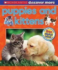 Scholastic Discover More: Puppies & Kittens Arlon, Penelope Hardcover