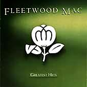 """FLEETWOOD MAC - GREATEST HITS """"DON'T STOP"""" """"DREAMS"""" """"GO YOU OWN WAY"""" """"TUSK"""""""