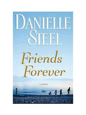 Friends Forever by Danielle Steel (2012, Hardcover)