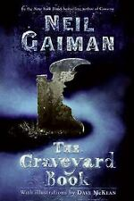 THE GRAVEYARD BOOK by Neil Gaiman 1st EDITION HARDCOVER Newbery Medal Best Novel