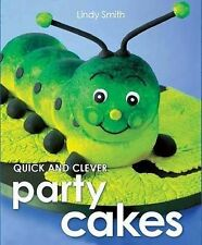 Quick & Clever Party Cakes, Lindy Smith Book