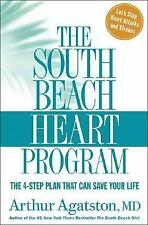 The South Beach Heart Program : The 4-Step Plan That Can Save Your Life b... NEW