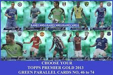 Choose Your Topps PREMIER GOLD 2013 GREEN PARALLEL Cards From 46 to 74