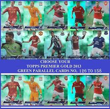 Choose Your Topps PREMIER GOLD 2013 GREEN PARALLEL Cards From 126 to 158
