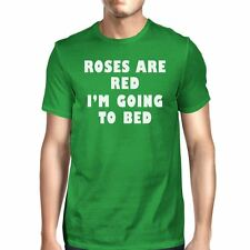 Roses Are Red Mens Kelly Green T-shirt Funny Quote For Sleep Lovers