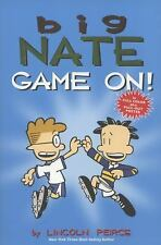 Big Nate: Big Nate : Game On! 6 by Lincoln Peirce (2013, Paperback)