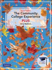 The Community College Experience PLUS by Amy Baldwin (2008, Paperback)