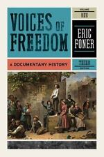 Voices of Freedom: A Documentary History (Third Edition)  (Vol. 1) by