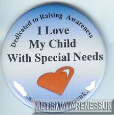 Special Needs Badges, I love my child with Special Needs