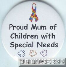 Special Needs Badges, Proud mum of Children with special needs