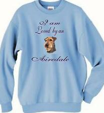 Dog Sweatshirt - I am Loved by a Airedale Men Women Adopt  Animal T Shirt # 64
