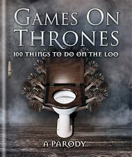 Games on Thrones 100 Things to Do on the Loo HC by Michael Powell BRAND NEW