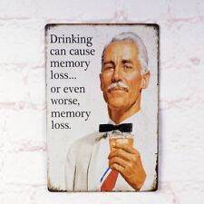 Drinking Can Cause Memory Loss Tin Sign Wall Decoration Retro Metal Poster