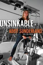 Unsinkable : A Young Woman's Courageous Battle on the High Seas by Lynn Vincent