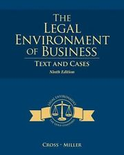 The Legal Environment of Business: Text and Cases by Cross, Frank B., Miller, R